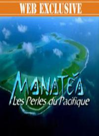сериал Жемчужина Тихого океана / Manatea, les perles du Pacifique онлайн